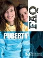 Puberty ebook by Jillian Powell, Britannica Digital Learning