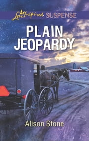 Plain Jeopardy ebook by Alison Stone