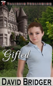 Gifted ebook by David Bridger