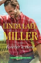 Forever A Hero ebook by Linda Lael Miller