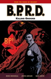 B.P.R.D. Volume 8: Killing Ground ebook by Mike Mignola