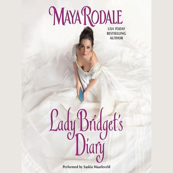 Lady Bridget's Diary - Keeping Up With the Cavendishes audiobook by Maya Rodale