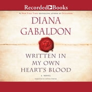 Written In My Own Heart's Blood audiobook by Diana Gabaldon