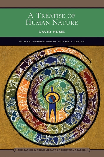 A Treatise of Human Nature (Barnes & Noble Library of Essential Reading) ebook by David Hume