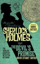 The Further Adventures of Sherlock Holmes - The Devil's Promise ebook by David Stuart Davies