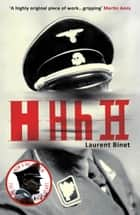 HHhH eBook by Laurent Binet, Sam Taylor