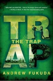 The Trap ebook by Andrew Fukuda