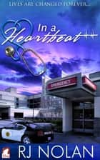 In a Heartbeat eBook by RJ Nolan