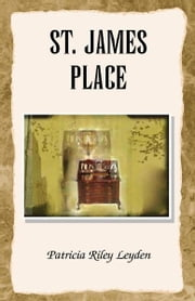 St. James Place ebook by Patricia Riley Leyden