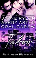 Taboo ebook by Jayne Rylon, Opal Carew, Avery Aster