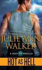 Hot as Hell ebook by Julie Ann Walker