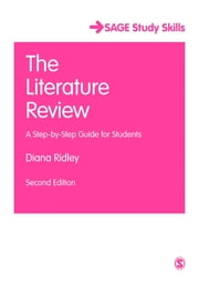 The Literature Review - A Step-by-Step Guide for Students ebook by Diana Ridley