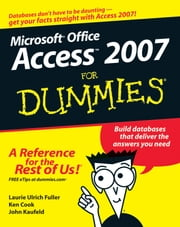 Access 2007 For Dummies ebook by Ken Cook,John Kaufeld,Laurie Ulrich Fuller