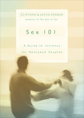Sex 101 ebook by Joyce J. Penner,Clifford Penner