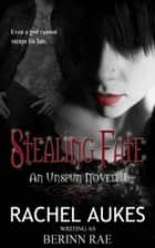 Stealing Fate ebook by