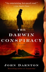 The Darwin Conspiracy ebook by John Darnton