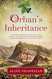Orhan's Inheritance ebook by Aline Ohanesian