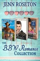 The BBW Romance Collection ebook by Jenn Roseton