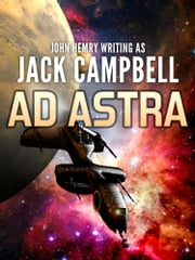 Ad Astra ebook by Jack Campbell
