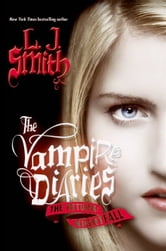 The Vampire Diaries: The Return: Nightfall ebook by L. J. Smith