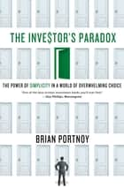 The Investor's Paradox ebook by Brian Portnoy