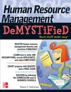Human Resource Management DeMYSTiFieD eBook by Robert G. DelCampo