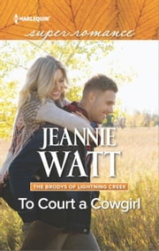 To Court a Cowgirl ebook by Jeannie Watt