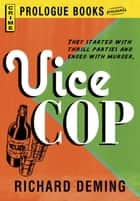 Vice Cop ebook by Richard Deming