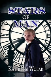 Stars of Man ebook by Kathleen Wolak