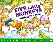 Five Little Monkeys Sitting in a Tree (Read-aloud) ebook by Eileen Christelow