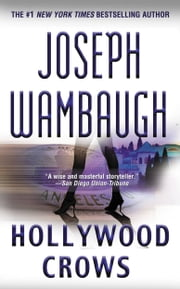 Hollywood Crows - A Novel ebook by Joseph Wambaugh