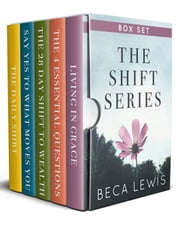 The Shift Series Box Set ebook by Beca Lewis