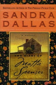 The Diary of Mattie Spenser ebook by Sandra Dallas