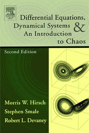 Differential Equations, Dynamical Systems, and an Introduction to Chaos ebook by Smale, Stephen