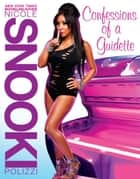 "Confessions of a Guidette ebook by Nicole ""Snooki"" Polizzi"