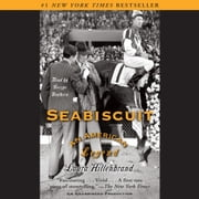 Seabiscuit - An American Legend audiobook by Laura Hillenbrand