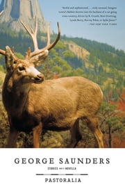 Pastoralia ebook by George Saunders