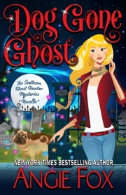 Dog Gone Ghost ebook by Angie Fox
