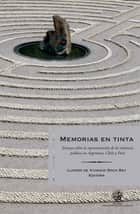 Memorias en tinta ebook by Lucero de Vivanco