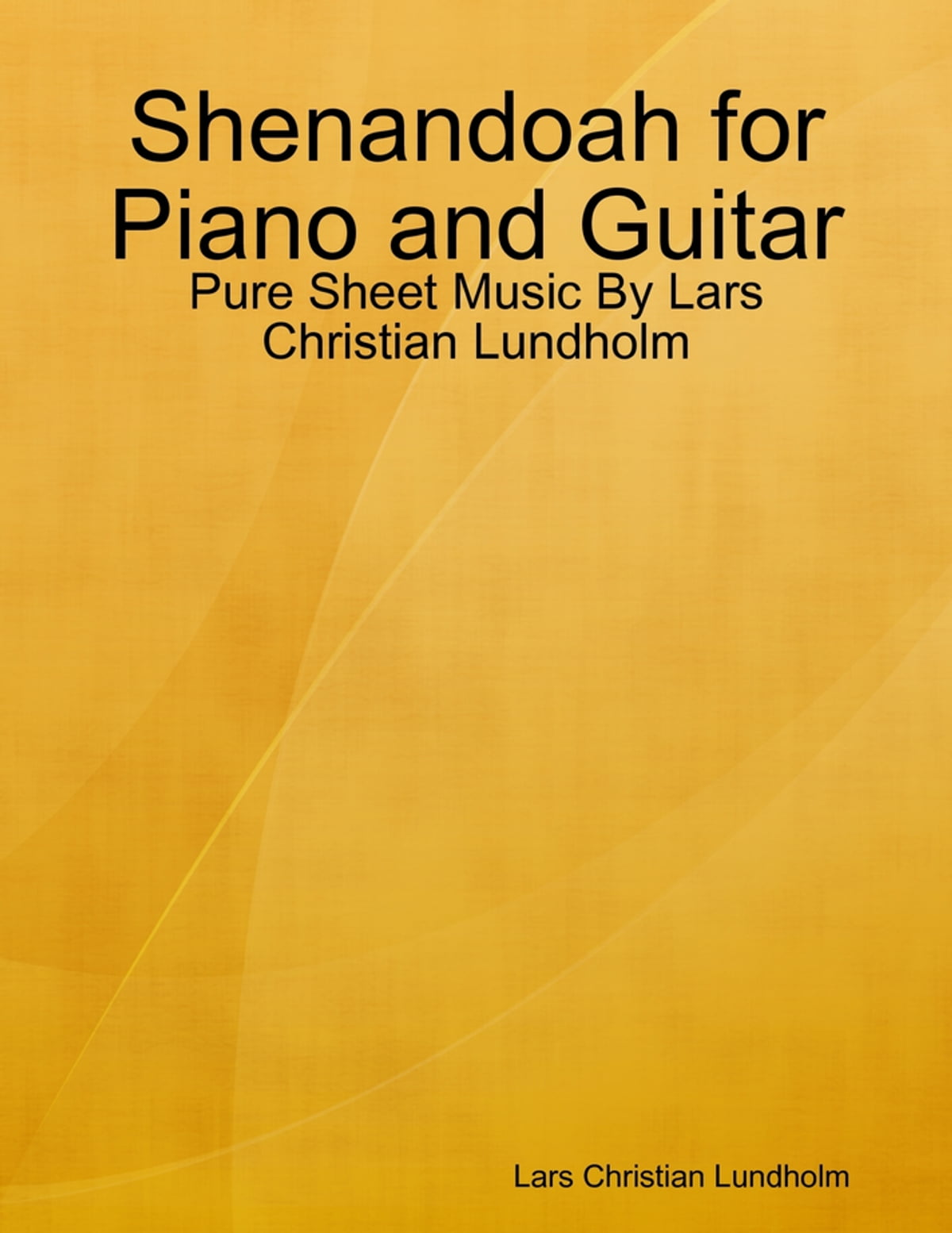 Shenandoah For Piano And Guitar Pure Sheet Music By Lars Christian