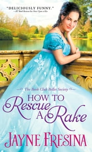 How to Rescue a Rake ebook by Jayne Fresina