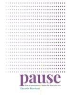 Pause - How to press pause before life does it for you ebook by Danielle Marchant