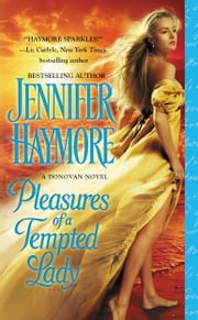 Pleasures of a Tempted Lady ebook by Jennifer Haymore