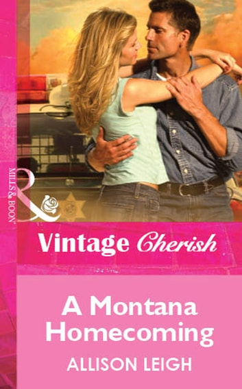 A Montana Homecoming (Mills & Boon Vintage Cherish) ebook by Allison Leigh
