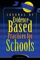 JEBPS Vol 8-N1 ebook by Journal of Evidence-Based Practices for Schools