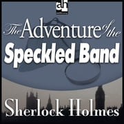 The Adventure of the Speckled Band audiobook by Arthur Conan Doyle