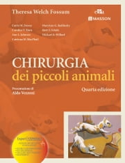 Chirurgia dei piccoli animali ebook by Theresa W. Fossum
