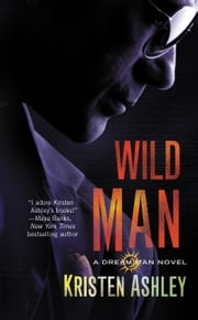 Wild Man ebook by Kristen Ashley