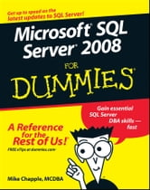 Microsoft SQL Server 2008 For Dummies ebook by Mike Chapple