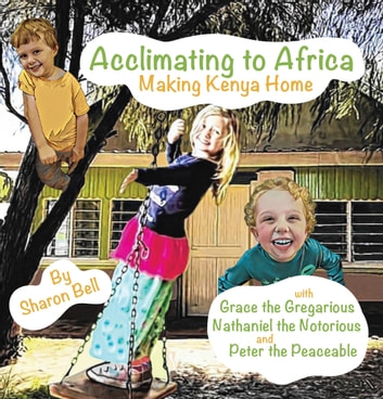 Acclimating to Africa ebook by Sharon Bell